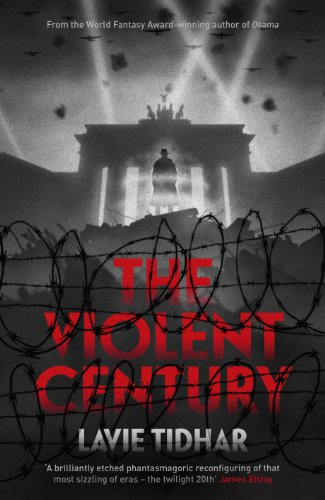 The Violent Century  Book Review | The British Fantasy Society