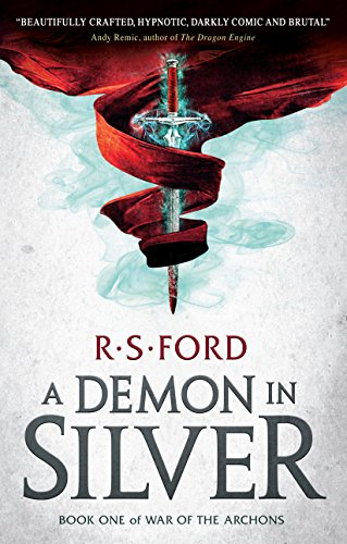 A Demon in Silver by R  S  Ford  Book Review | The British