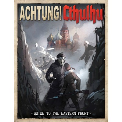 muh01053-guide_to_the_eastern_front_-_achtung_cthulhu-guide_20to_20the_20eastern_20front_20-_20achtung_20cthulhu